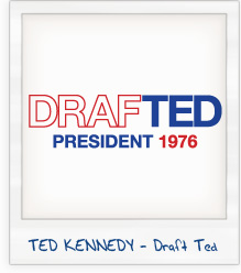 Ted Kennedy DrafTED 1976 Campaign T-Shirt