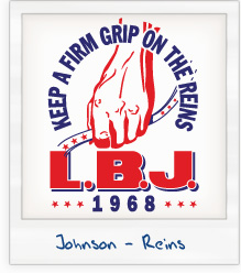 Lyndon Baines Johnson 'Keep a Firm Grip on the Reins' 1968 Presidential Campaign T-Shirt