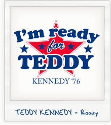 Ted Kennedy 'Ready for Teddy' Presidential Campaign T-Shirt